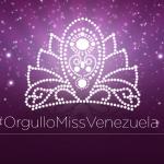 Temporada de la Belleza 2017 - #OrgulloMissVenezuela